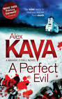 A Perfect Evil (A Maggie O'Dell Novel, Book 1) by Alex Kava (Paperback, 2012)