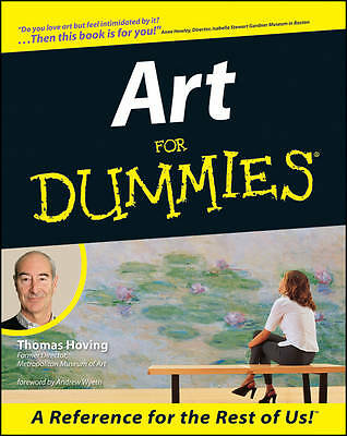 Art for Dummies, Thomas Hoving, Excellent Book