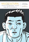Multicultural Comics: From Zap to Blue Beetle by University of Texas Press (Hardback, 2010)