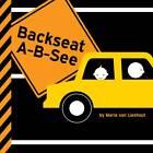 Backseat A-B-see by Maria Van Lieshout (Hardback, 2012)