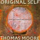 Original Self by Thomas Moore (Paperback / softback, 2007)