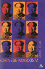 Chinese Marxism by Adrian Chan (Paperback, 2003)