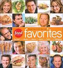 Food Network Favorites: Recipes from Our All-Star Chefs by Food Network Kitchens (Hardback, 2009)