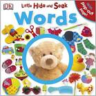 Little Hide and Seek Words by DK (Board book, 2012)
