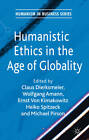 Humanistic Ethics in the Age of Globality by Palgrave Macmillan (Hardback, 2011)
