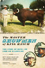 The Master Showmen of King Ranch: The Story of Beto and Librado Maldonado by Betty Bailey Colley, Jane Clements Monday, Beto Maldonado (Paperback, 2009)
