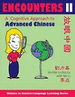 Encounters II [text + workbook]: A Cognitive Approach to Advanced Chinese by Jennifer Li-chia Liu, Yan Li (Paperback, 2010)