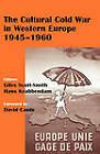 The Cultural Cold War in Western Europe, 1945-60 by Taylor & Francis Ltd (Hardback, 2004)
