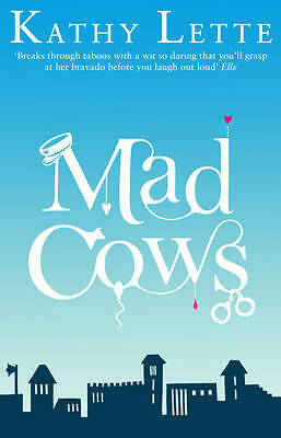 Lette, Kathy, Mad Cows, Very Good Book