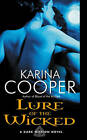 Lure of the Wicked: A Dark Mission Novel by Karina Cooper (Paperback, 2011)