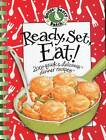 Ready, Set, Eat! Cookbook by Gooseberry Patch (Hardback, 2008)