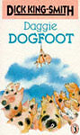 Daggie Dogfoot by Dick King-Smith (Paperback, 1982)