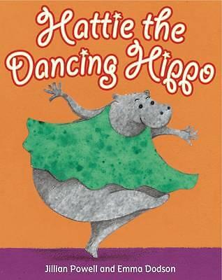 """""""AS NEW"""" Hattie the Dancing Hippo (Twisters), Jillian Powell, Book"""