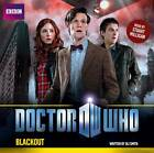 Doctor Who: Blackout by Oli Smith (CD-Audio, 2011)