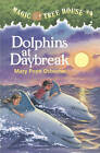 Dolphins at Daybreak: 9, Magic Tree House: Book 9 by Mary Pope Osborne (Paperback, 1997)