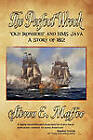 The Perfect Wreck - Old Ironsides and HMS Java: A Story of 1812 by Steven E. Maffeo (Paperback, 2011)