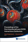 Proceedings of the First Interdisciplinary Chess Interactions Conference by World Scientific Publishing Co Pte Ltd (Hardback, 2010)
