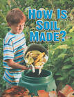 How is Soil Made by Heather L. Montgomery (Paperback, 2010)