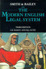 Smith and Bailey on the Modern English Legal System by P.F. Smith, S. H. Bailey (Book, 1996)