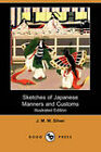 Sketches of Japanese Manners and Customs (Illustrated Edition) (Dodo Press) by J. M. W. Silver (Paperback, 2008)