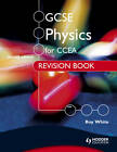 GCSE Physics for CCEA Revision Book Second Edition by Roy White (Paperback, 2012)