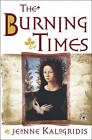 Burning Times, the by KALOGRIDIS (Paperback, 2002)
