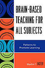 Brain-based Teaching for All Subjects: Patterns to Promote Learning by Madlon T. Laster (Paperback, 2007)