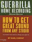 Guerrilla Home Recording: How to Get Great Sound from Any Studio (No Matter How Weird or Cheap Your Gear is) by Karl Coryat (Paperback, 2008)