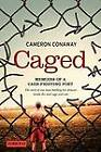 Caged: Memoirs of a Cage-Fighting Poet by Cameron Conaway (Paperback / softback, 2011)