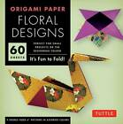 Origami Floral Designs: It's Fun to Fold! by Tuttle Editors (Paperback, 2012)