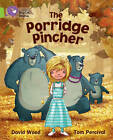 The Porridge Pincher: Band 11/Lime by HarperCollins Publishers (Paperback, 2012)