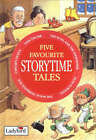 Five Favourite Storytime Tales by Penguin Books Ltd (Hardback, 1998)