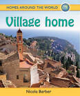 Village Home by Nicola Barber (Paperback, 2012)