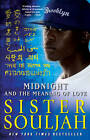 Midnight and the Meaning of Love: A Novel by Sister Souljah (Paperback, 2011)