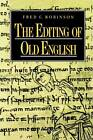 The Editing of Old English by Fred C. Robinson (Hardback, 1994)