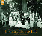 Country House Life: A Century in Photographs by Elizabeth Drury, Francesca Scoones (Hardback, 2012)