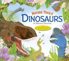 Nature Trails: Dinosaurs by Maurice Pledger (Hardback, 2013)