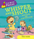 Whisper and Shout by Kate Ruttle (Paperback, 2012)