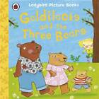 Goldilocks and the Three Bears: Ladybird First Favourite Tales by Nicola Baxter, Ladybird (Paperback, 2011)