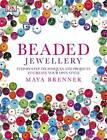 Beaded Jewellery by Maya Brenner (Paperback, 2012)
