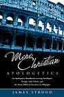 Mere Christian Apologetics by James Stroud (Paperback / softback, 2011)