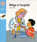 Oxford Reading Tree: Stage 3: Sparrows Storybooks: Midge in Hospital: Midge in Hospital by Rod Hunt, Jenny Ackland (Paperback, 1986)