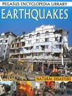 Earthquakes: Pegasus Encyclopedia Library by B Jain Publishers Pvt Ltd (Hardback, 2011)