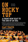On Rocky Top: A Front-Row Seat to the End of an Era by Clay Travis (Paperback / softback, 2010)