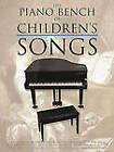 The Piano Bench of Childrens' Songs by AMSCO Music (Paperback, 2001)