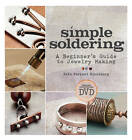 Simple Soldering: A Beginner's Guide to Jewelry Making by Kate Ferrant Richbourg (Paperback, 2012)