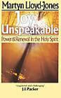 Joy Unspeakable by Martyn Lloyd-Jones (Paperback / softback, 2000)