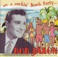 On A Rockin Beach Party... von Bob Jaxon (2007)