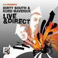 Live & Direct von Dirty South and Kurd Maverick (2007)