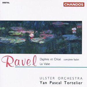 RAVEL Daphnis Et Chloe Yan Pascal Tortelier ULSTER ORCH